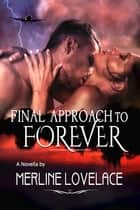 Final Approach...To Forever ebook by Merline Lovelace