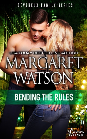Bending the Rules eBook by Margaret Watson