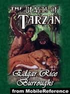 The Beasts Of Tarzan (Mobi Classics) ebook by Edgar Rice Burroughs