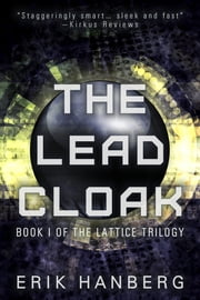 The Lead Cloak ebook by Erik Hanberg