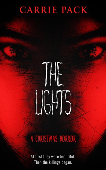 The Lights ebook by Carrie Pack