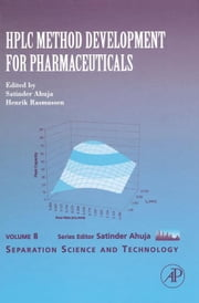 HPLC Method Development for Pharmaceuticals ebook by Ahuja, Satinder