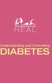 Understanding and Controlling DIABETES ebook by Leadstart Publishing Pvt Ltd.