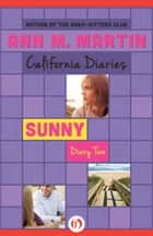 Sunny: Diary Two ebook by Ann M Martin