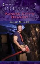 Kansas City's Bravest ebook by Julie Miller
