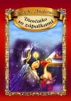 Dievčatko so zápalkami ebook by Dorota Skwark
