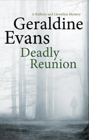 Deadly Reunion ebook by Geraldine Evans