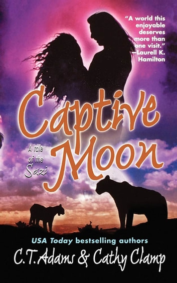 Captive Moon ebook by Cathy Clamp,C.T. Adams