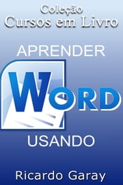 Aprender Word usando ebook by Ricardo Garay