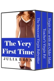 Very First Time Bundle ( BBW Older Man Younger Woman Pregnancy Erotica Collection) ebook by Julia Bryn
