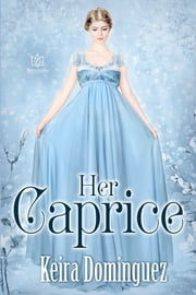Her Caprice ebook by Keira Dominguez