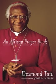 An African Prayer Book ebook by Desmond Tutu