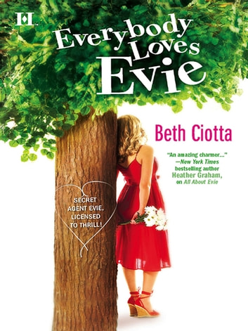 Everybody Loves Evie ebook by Beth Ciotta