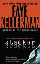 Stalker - A Decker/Lazarus Novel eBook by Faye Kellerman