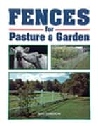 Fences for Pasture & Garden ebook by Gail Damerow