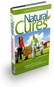 How To Natural Cures ebook by Jimmy  Cai