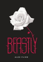 Beastly ebook by Alex Flinn