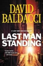 Last Man Standing ebook by David Baldacci