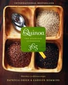 Quinoa 365 ebook by Patricia Green, Carolyn Hemming