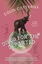 Disco For the Departed ebook by