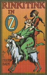 Rinkitink in Oz (Illustrated + Audiobook Download Link + Active TOC) ebook by L. Frank Baum