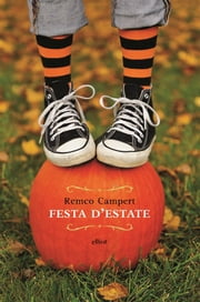 Festa d'estate ebook by Remco Campert