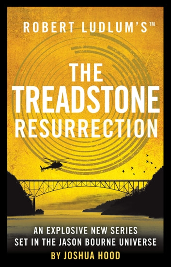 Robert Ludlum's™ The Treadstone Resurrection ebook by Joshua Hood