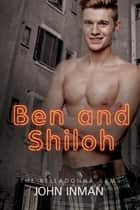 Ben and Shiloh ebook by John Inman