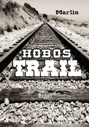 Hobos-Trail ebook by Marlin