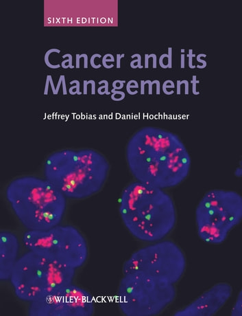 Cancer and its Management 電子書 by Daniel Hochhauser,Jeffrey S. Tobias