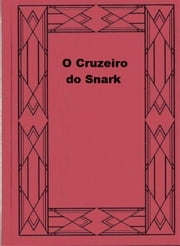 O Cruzeiro do Snark ebook by Jack London