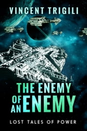 The Enemy of an Enemy ebook by Vincent Trigili