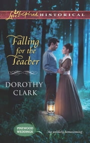 Falling for the Teacher ebook by Dorothy Clark