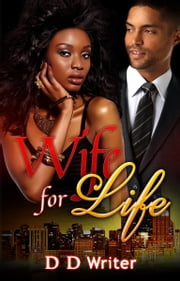 Wife for Life ebook by d. d. writer