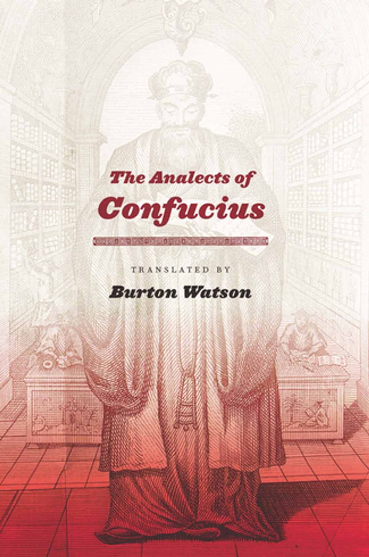 The Analects of Confucius eBook by Burton Watson - 9780231511995 | Rakuten  Kobo