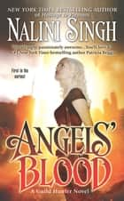 Angels' Blood ebook by Nalini Singh