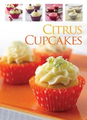 Citrus Cupcakes ebook by Hinkler