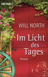 Im Licht des Tages - Roman ebook by Will North