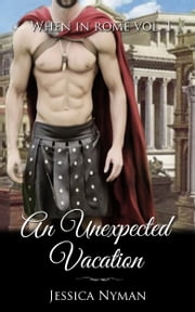 An Unexpected Vacation ebook by Jessica Nyman