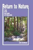Return to Nature ebook by Jon Burras