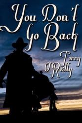 You Don't Go Back ebook by Terry O'Reilly