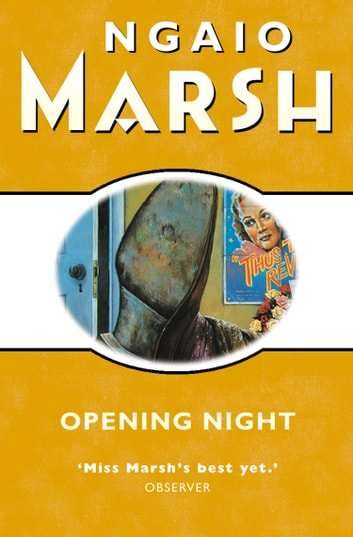 Opening Night (The Ngaio Marsh Collection) ebook by Ngaio Marsh