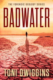 Badwater ebook by Toni Dwiggins