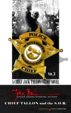 Chief Tallon and the S.O.R. ebook by John Ball