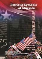 Vietnam Veterans Memorial - Remembering a Generation and a War ebook by Joseph Ferry