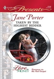 Taken by the Highest Bidder ebook by Jane Porter