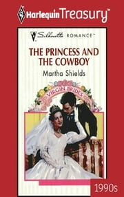The Princess and the Cowboy ebook by Martha Shields