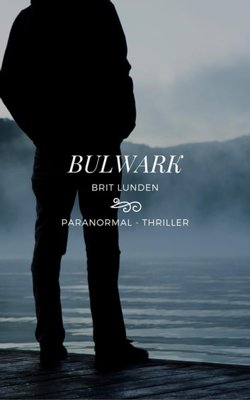 Bulwark ebook by Brit Lunden
