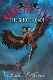 The Ghost Roads ebook by Eoin McNamee