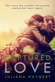 Captured Love ebook by Juliana Haygert